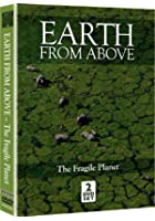 Earth From Above - Fragile Planet