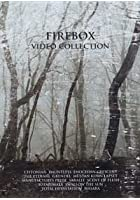 Firebox Video Collection