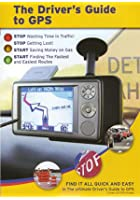 The Drivers Guide To GPS