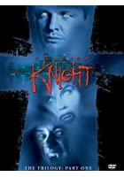Forever Knight - The Trilogy - Part 1