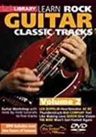 Lick Library - Learn Rock Guitar Classic Tracks - Vol.2