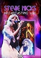 Stevie Nicks - Broadcasting Live