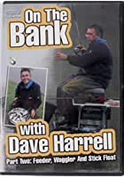 On the Bank with Dave Harrell - Part 2