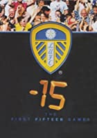Leeds United - 15 The First 15 Games