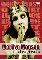 Marilyn Manson - Live Trash