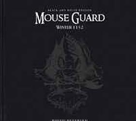 Mouse Guard Volume 2: Winter 1152 [Black & White Edition]