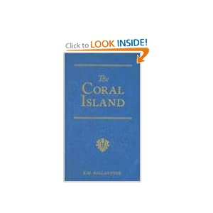 Download book The Coral Island: A Tale of the Pacific Ocean (R. M. Ballantyne Collection)
