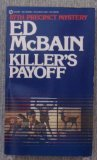 Mcbain Ed : Killer'S Payoff (Signet)