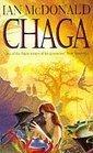 Chaga (0575060522) by Ian McDonald