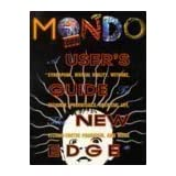 Mondo 2000: A User's Guide to the New Edge : Cyberpunk, Virtual Reality, Wetware, Designer Aphrodisiacs, Artificial Life, Techno-Erotic Paganism, anby Rudy Rucker