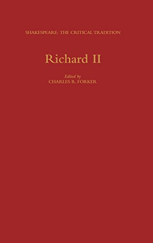 Richard II (Shakespeare: The Critical Tradition)