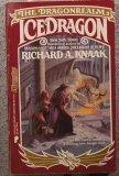 Icedragon (0445209429) by Knaak, Richard A.