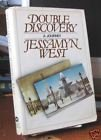 Double Discovery: A Journey (0151264023) by West, Jessamyn