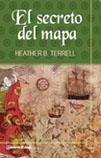 El secreto del mapa/ The Map Thief (Spanish Edition)