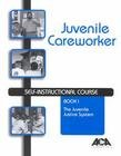 Juvenile Careworker Self-Instructional Course, Books 1-4