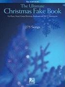 The Ultimate Christmas Fake Book: for Piano, Vocal, Guitar, Electronic Keyboard and All C Instruments (Fake Books)