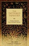 The Tattered Tapestry: A Family's Search for Peace with Bipolar Disorder (0595361374) by Smith, Tom
