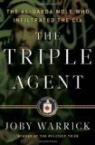 Triple Agent by Warrick, Joby [Hardcover]