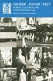 img - for Gender - Power - Text: Nordic Culture in the Twentieth Century (Norvik Press Series) by Helena Forsas-Scott (2005-06-05) book / textbook / text book