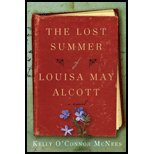 The Lost Summer of Louisa May Alcott by McNees, Kelly O