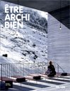 img - for Etre archi bien book / textbook / text book