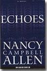 Echoes, Nancy Campbell Allen