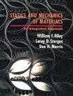Statics and Mechanics of Materials: An Integrated Approach: 1st (First) Edition