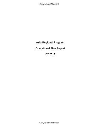 Asia Regional Program Operational Plan Report Fy 2013 (Aids Relief)