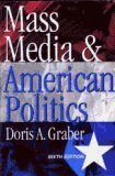 Mass Media and American Politics (1568026358) by Doris A. Graber
