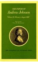 Papers a Johnson Vol 12: February August 1867 (Papers of Andrew Johnson)