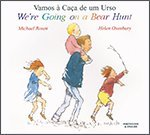 We're Going on a Bear Hunt in Portuguese and English Michael Rosen