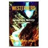 Westerners: Candid and Historic Interviews
