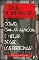 Image of Como Ganar Amigos E Influir Sobre Las Personas/ How to Win Friends and Influence People (Autoayuda / Self-Help) (Spanish Edition)