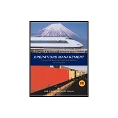 Operations Management: Integrating Manufacturing and Services, 5th Edition Mark M. Davis and Janelle Heineke
