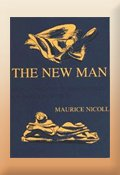 The New Man: An Interpretation of Some Parables and Miracles of Christ, by Maurice Nicoll