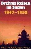 Reisen im Sudan 1847 - 1852.