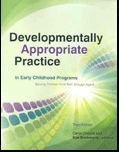 Developmentally Appropriate Practice in Early Childhood Programs...