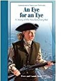 Eye for an Eye: A Story of the Revolutionary War