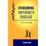 img - for Overcoming Meniere's Disease: A Practical Guide [PAPERBACK] [2011] [By Randy Crane] book / textbook / text book