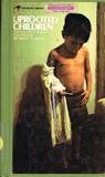 Uprooted Children: The Early Life of Migrant Farm Workers (0060802057) by Coles, Robert