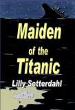 img - for Maiden of the Titanic book / textbook / text book