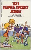 101 Super Sports Jokes (0590414356) by Judith Bauer Stamper