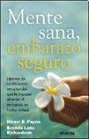 img - for Mente sana embarazo seguro-New Ed. (Spanish Edition) book / textbook / text book