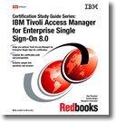 IBM Tivoli Access Manager for Enterprise Single Sign-on 8.0