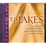Get Ready! The Best of T. D. Jakes