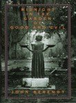 Midnight in the Garden of Good & Evil A Savannah Story [HC,1994] (0679429220) by John Berendt