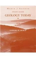Geology Today: Understanding Our Planet, Study Guide