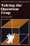 Taking the quantum leap: The new physics for nonscientists (0062509802) by Fred Alan Wolf