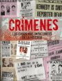 Crimenes: Los Casos Mas Impactantes De La Historia (Illustrated True Crime) (Spanish Edition) (140751346X) by Yapp, Nick