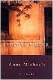Fugitive Pieces, ANNE MICHAELS